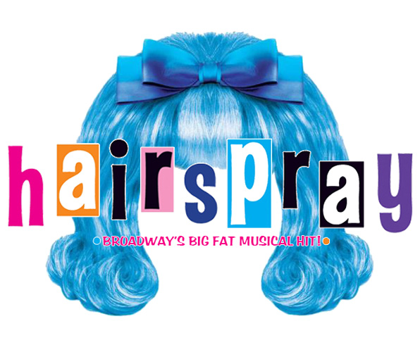 Hairspray The Musical - Center Stage Fontana Theater - March 17 - April 9 2017