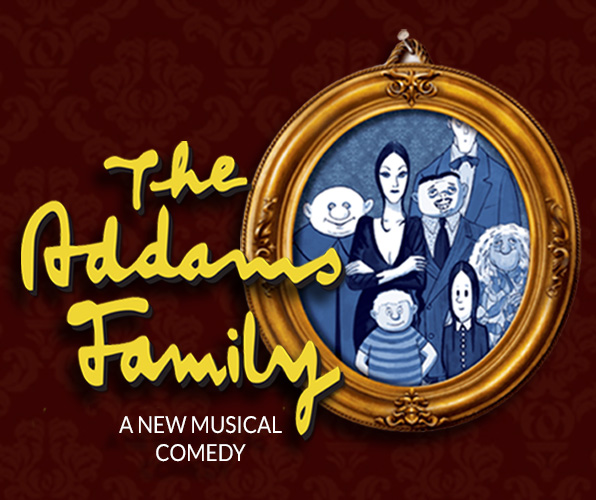 The Addams Family - Center Stage Fontana Theater - October 21 - November 13, 2016